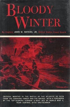 BLOODY WINTER: Waters, John M., Jr.