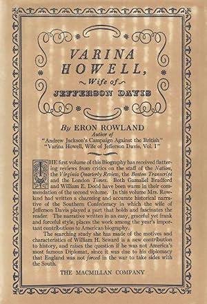 VARINA HOWELL - WIFE OF JEFFERSON DAVIS - VOLUME II: Rowland, Eron