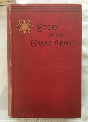 Story of The Grand Army: Campaigns of the Army of the Potomac