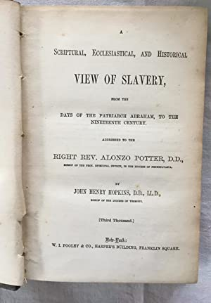 Scriptural, Ecclesiastical and Histroical vuew of Slavery