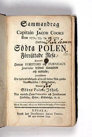 Sammandrag af Capitain Jacob Cooks Åren 1772, 73, 74 och 1775 Omkring Södra Polen.: COOK...