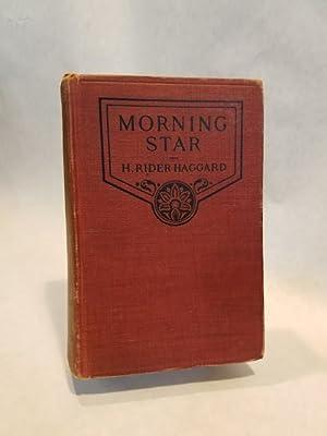 MORNING STAR.; SciFi: HAGGARD, H. Rider.