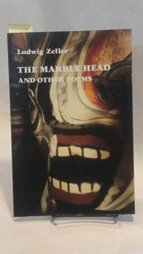 THE MARBLE HEAD AND OTHER POEMS.: ZELLER, Ludwig.
