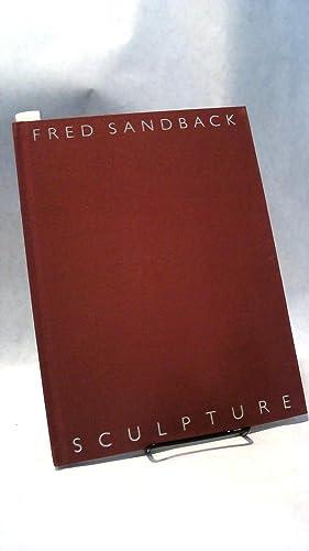 FRED SANDBACK SCULPTURE.: SANDBACK, Fred.