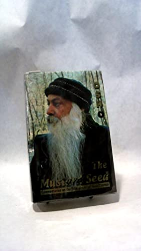 THE MUSTARD SEED: Commentaries on the Fifth Gospel of Saint Thomas.: OSHO.