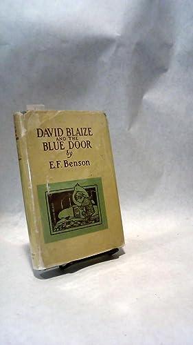 DAVID BLAIZE AND THE BLUE DOOR.; Lit - LITCHILDREN - CHILDREN: BENSON, E.F.