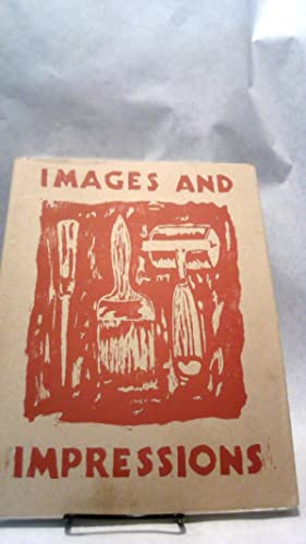 IMAGES AND IMPRESSIONS: Painters Who Print , Walker Art Center, 23 September to 25 November 1984.: ...