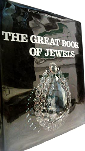 THE GREAT BOOK OF JEWELS.: HEINIGER, Ernst A. and Jean.