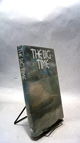 THE BIG TIME.: LEIBER, Fritz.