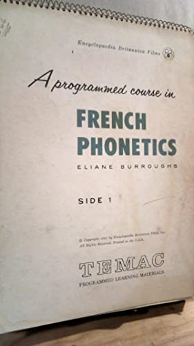 A Programmed Course in French Phonetics: BURROUGHS, Elaine