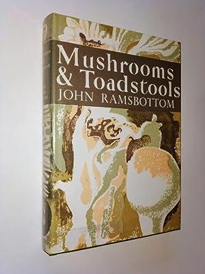 COLLINS NEW NATURALIST 7 MUSHROOMS AND TOADSTOOLS: RAMSBOTTOM, JOHN