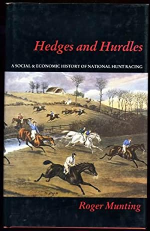 Hedges and Hurdles A Social & Economic: Munting, Roger