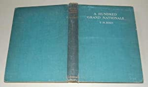 A Hundred Grand Nationals. 1937 1st ED: Bird, T.H.