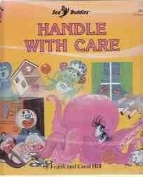 Handle with Care Sea Buddies Honey Bear: Hill, Frank and