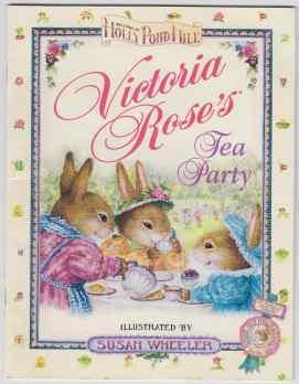 Victoria Rose's Tea Party Welcome to Holly: Wheeler, Susan