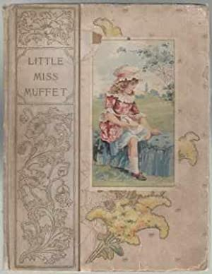 Little Miss Muffet and Other Good Stories: Unknown