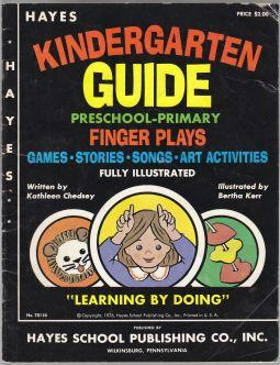 Hayes Kindergarten Guide Preschool-Primary Finger Plays Games: Chedsey, Kathleen