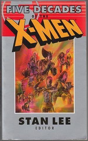 Five Decades of the X-Men Fine 1st: Lee, Stan Editor