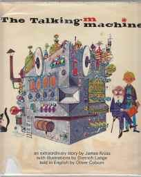 The Talking Machine 1st ED/HB/DJ: Kruss, James; Translated