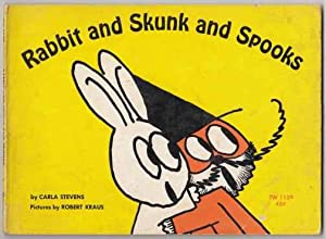 Rabbit and Skunk and Spooks: Stevens, Carla