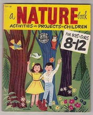 A Nature Book. Activities and Projecs for: Fletcher, Helen Jill