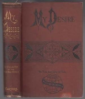 My Desire. 1st ED HB 1880: Warner, Susan AKA, Wetherall, Elizabeth