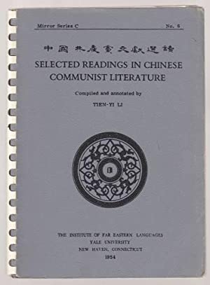 Selected Readings In Chinese Communist Literature Mirror Series C No. 6
