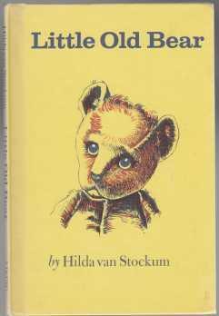 Little Old Bear. NF HB: Van Stockum, Hilda
