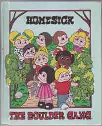 Homesick The Boulder Gang 1st ED HB: Neese, Marcia A.