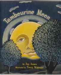 Tambourine Moon SIGNED BY AUTHOR 1st ED: Jones, Joy