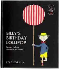 "Billy's Birthday Lollipop; Translated and adapted from ""Krakel spektakel köper en ..."
