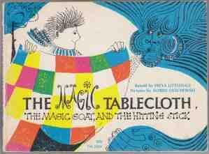 The Magic Tablecloth the Magic Goat and: Littledale, Freya [