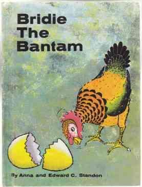 Bridie the Bantam: Standon, Anna &