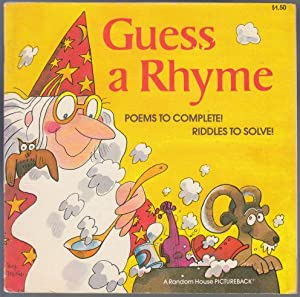 Guess a Rhyme Poems to Complete! Riddles: Weinberg, Larry