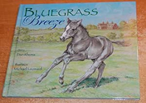 Bluegrass Breeze SIGNED BY AUTHOR 1ST ED: Rhema, Don