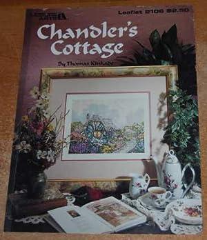 Chandler's Cottage, Leaflet 2106 (Cross Stitch Patterns): Kinkade, Thomas