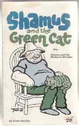 Shamus and the Green Cat, Also Shamus: Hurley, Liam