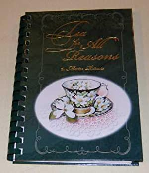 Tea For All Reasons A Collection of Recipes and Menus SIGNED