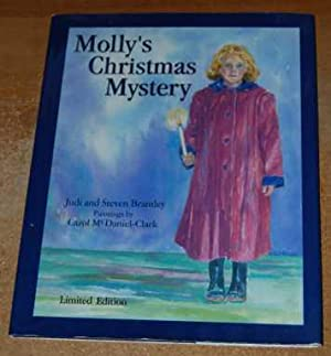 Molly's Christmas Mystery Limited Edition 1st ED/HB/DJ: Brantley, Judi and Steven