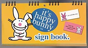 It's Happy Bunny Sign Book