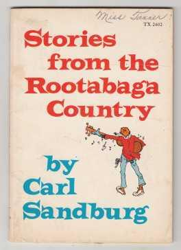 Stories from the Rootabaga Country: Sandburg, Carl