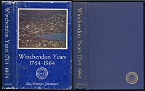 Winchendon Years 1764-1964. SIGNED BY AUTHOR: Greenwood, Lois Stevenson