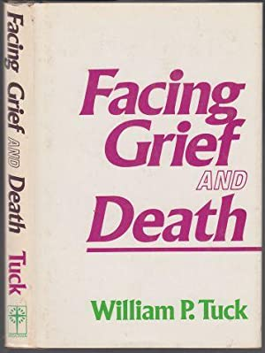 Facing Grief and Death SIGNED