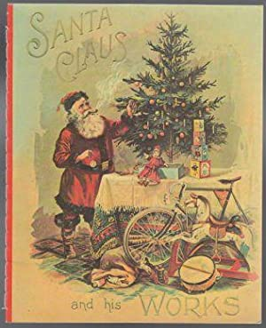 Santa Claus and His Works: Unknown