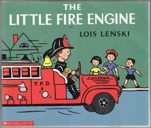 The Little Fire Engine 1st PB ED: Lenski, Lois