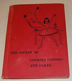 The Secret of Cookies, Candies and Cakes: Fletcher, Helen Jill