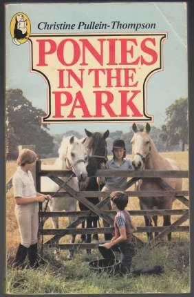 Ponies in the Park: Pullein-Thompson, Christine