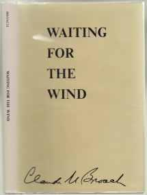 Waiting For The Wind SIGNED