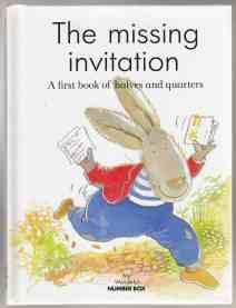 The Missing Invitation A First book of: Healey, Tim