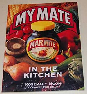 My Mate Marmite in the Kitchen: Moon, Rosemary